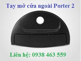 826504F000CA Tay mở cửa ngoài porter 2